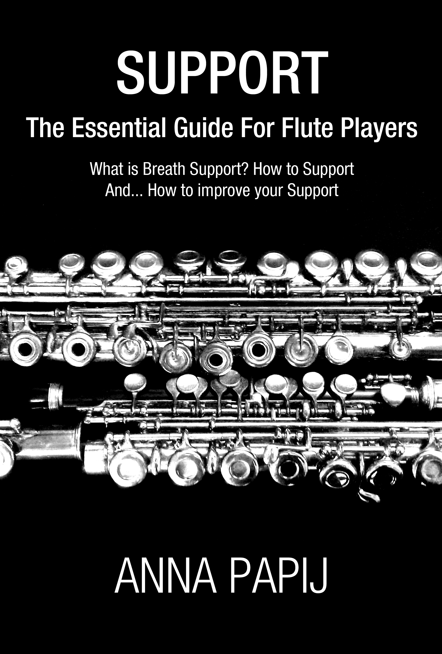 SUPPORT - The Essential Guide For Flute Players